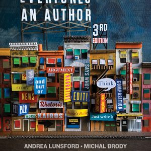 Solution Manual (Downloadable files) for Everyone's an Author 3rd edition by Andrea Lunsford, Michal Brody, Lisa Ede, Beverly Moss, Carole Clark Papper, Keith Walters, ISBN: 9780393441130