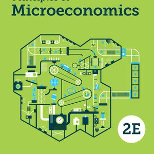 Test Bank (Downloadable files) for Principles of Microeconomics 2nd edition by Dirk Mateer ISBN: 9780393624021