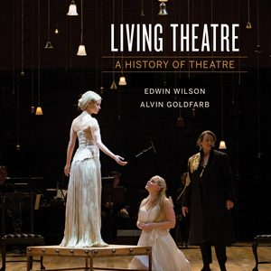 Test Bank (Downloadable Files) for Living Theatre 7th edition by Edwin Wilson , Alvin Goldfarb ISBN 978-0-393-64022-9