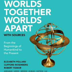 Test Bank (Downloadable files) for Worlds Together, Worlds Apart with Sources Concise 2nd Edition One-Volume by Elizabeth Pollard, Clifford Rosenberg, Robert Tignor, Alan Karras, Jeremy Adelman, Stephen Aron , Peter Brown , Benjamin Elman, Stephen Kotkin, Xinru Liu , Suzanne Marchand , Holly Pittman , Gyan Prakash, Brent Shaw, Michael Tsin ISBN: 9780393696264