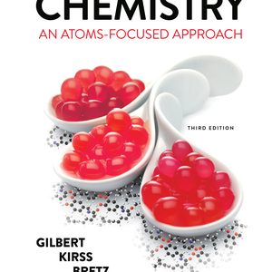 Solution Manual (Downloadable Files) for Chemistry An Atoms-Focused Approach 3rd Edition by Thomas R Gilbert, Rein V Kirss, Stacey Lowery Bretz, Natalie Foster ISBN: 9780393428544
