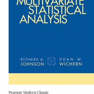 Solution Manual For Applied Multivariate Statistical Analysis (Classic Version), 6th Edition By Johnson