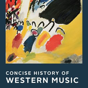 Solution Manual (Downloadable files) for Concise History of Western Music 5th Edition by Barbara Russano Hanning, ISBN: 9780393663853
