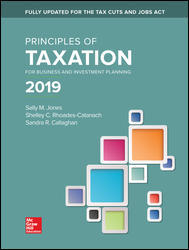 Solution Manual (Downloadable Files) for Principles of Taxation for Business and Investment Planning 22nd Edition By Sally Jones,Shelley Rhoades-Catanach, ISBN: 9781260161472