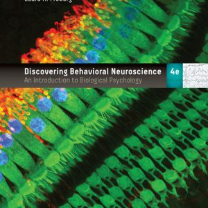 Test Bank (Downloadable Files) for Discovering Behavioral Neuroscience An Introduction to Biological Psychology, 4th Edition By Laura A. Freberg, ISBN 9781337695992