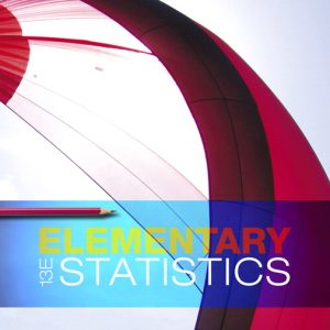 Test Bank For Elementary Statistics Plus MyLab Statistics with Pearson eText 13th Edition By Triola