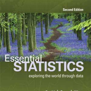 Test Bank For Essential Statistics, Plus MyLab Statistics with Pearson eText 2nd Edition By Gould