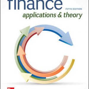 Test Bank (Downloadable files) For Finance: Applications and Theory 5th Edition By Marcia Cornett, Troy Adair, John Nofsinger, ISBN 10: 1260013987, ISBN 13: 9781260013986