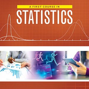 Test Bank For First Course in Statistics, A, Plus MyLab Statistics with Pearson eText 12th Edition By McClave