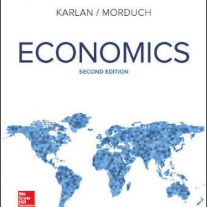 Test Bank (Downloadable Files) for Economics 2nd Edition By Dean Karlan, Jonathan Morduch, ISBN 10: 1259193144, ISBN 13: 9781259193149