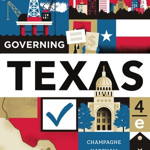 Test Bank (Downloadable Files) for Governing Texas 4th Edition by Anthony Champagne, Edward J Harpham, Jason P Casellas, ISBN: 9780393696103