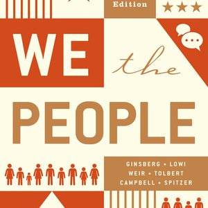 Test Bank (Downloadable Files) for The We the People Essentials 12th Edition by Benjamin Ginsberg,Theodore J Lowi, Margaret Weir, Caroline J Tolbert, Andrea L Campbell, ISBN: 9780393696134