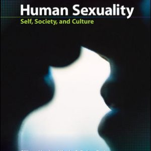 Test Bank (Downloadable Files) For Human Sexuality: Self, Society, and Culture 1st Edition By Gilbert Herdt,Nicole Polen-Petit, ISBN10: 0073532169, ISBN13: 9780073532165