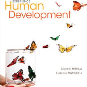 Solution Manual (Downloadable files) For Experience Human Development 13th Edition By Diane Papalia,Ruth Feldman,Gabriela Martorell, ISBN10: 0077861841, ISBN13: 9780077861841