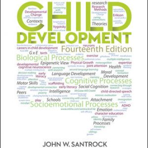 Solution Manual (Downloadable files) For Child Development 14th Edition By John Santrock, ISBN10: 0078035333, ISBN13: 9780078035333