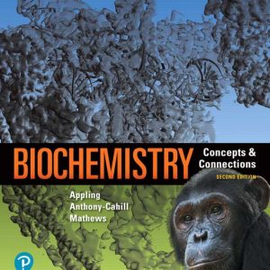Solution Manual For Biochemistry: Concepts and Connections, 2nd Edition By R. Appling