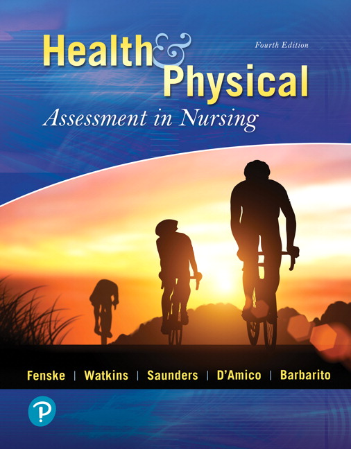 Solution Manual For Health & Physical Assessment In Nursing, 4th Edition By Fenske