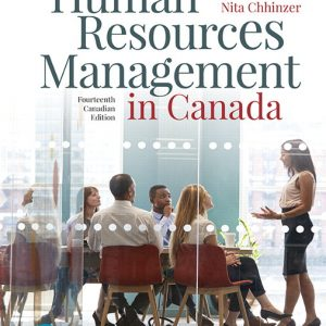 Solution Manual for Human Resources Management in Canada, 14th Canadian Edition By Dessler