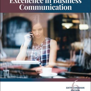 Solution Manual For Excellence in Business Communication, 6th Canadian Edition By V. Thill