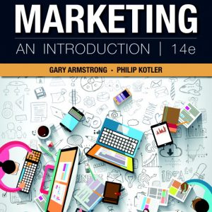 Solution Manual For Marketing: An Introduction , 14th Edition By Armstrong