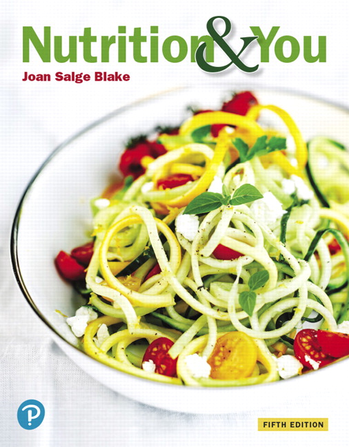 Solution Manual For Nutrition & You, 5th Edition By Salge Blake