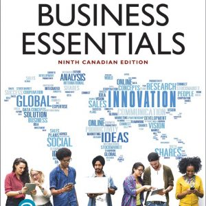 Solution Manual For Business Essentials, 9th Canadian Edition By J. Ebert