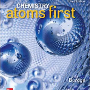 Solution Manual (Downloadable files) For Chemistry: Atoms First 3rd Edition By Julia Burdge,Jason Overby ISBN10: 1259638138 ISBN13: 9781259638138