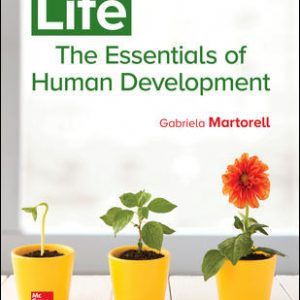 Test Bank (Downloadable files) For Life: The Essentials of Human Development 1st Edition By Gabriela Martorell, ISBN10: 125970886, ISBN13: 9781259708862