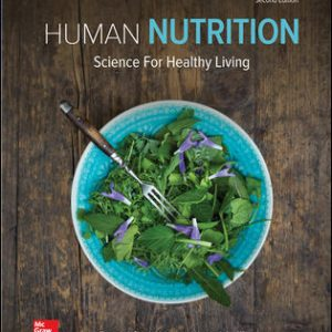 Solution Manual (Downloadable Files) For Human Nutrition: Science for Healthy Living 2nd Edition By Tammy Stephenson,Wendy Schiff,ISBN10: 1259709957,ISBN13: 9781259709951