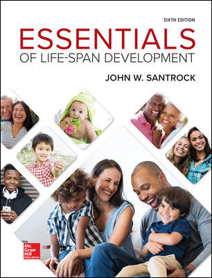 Test Bank (Downloadable files) For Essentials of Life-Span Development 6th Edition By John Santrock, ISBN10: 1260054306, ISBN13: 9781260054309