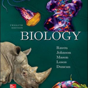 Solution Manual (Downloadable Files) For Biology 12th Edition By Peter Raven , George Johnson,Kenneth Mason,Jonathan Losos , Tod Duncan ISBN10: 1260169618 ISBN13: 9781260169614