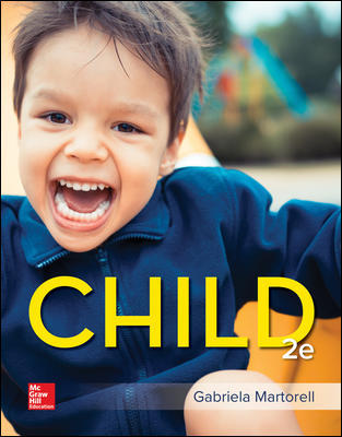 Solution Manual (Downloadable files) For Child 2nd Edition By Gabriela Martorell, ISBN10: 1260500179, ISBN13: 9781260500172