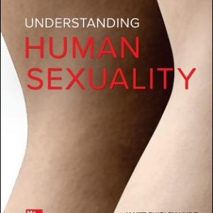 Test Bank (Downloadable Files) For UNDERSTANDING HUMAN SEXUALITY 14th Edition By Janet Hyde,John DeLamater, ISBN10: 1260500233, ISBN13: 9781260500233