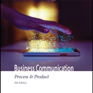 Solution Manual (Downloadable Files) for Business Communication Process & Product, 9th Edition By Mary Ellen Guffey, Dana Loewy, ISBN-10 1337095613, ISBN-13 9781337095617