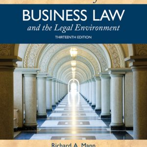 Solution Manual (Downloadable Files) for Essentials of Business Law and the Legal Environment, 13th Edition By Richard A. Mann, Barry S. Roberts, ISBN-10 133755524X, ISBN-13 9781337555241