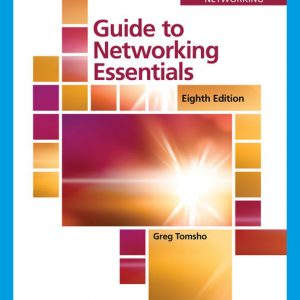 Solution Manual (Downloadable Files) for Guide to Networking Essentials, 8th Edition By Greg Tomsho, ISBN-10 0357134370, ISBN-13 9780357134375