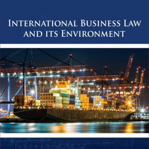 Solution Manual (Downloadable Files) for International Business Law and Its Environment, 10th Edition By Richard Schaffer, Filiberto Agusti, Lucien J. Dhooge, ISBN-10 1337628972 ISBN-13 9781337628976