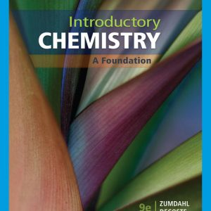 Solution Manual (Downloadable Files) for Introductory Chemistry A Foundation, 9th Edition By Steven S. Zumdahl , ISBN-10 1337790990 ISBN-13 9781337790994