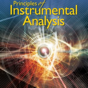 Solution Manual (Downloadable Files) for Principles of Instrumental Analysis, 7th Edition By Douglas A. Skoog, F. James Holler, Stanley R. Crouch, ISBN-10 1337670073, ISBN-13 9781337670074