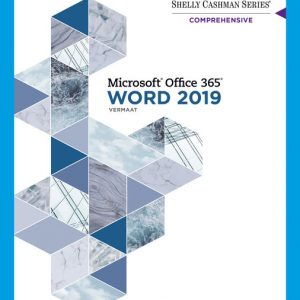 Solution Manual (Downloadable Files) for Shelly Cashman Series® Microsoft® Office 365® & Word 2019 Comprehensive, 1st Edition By Misty E. Vermaat, ISBN-10 0357026225, ISBN-13 9780357026229