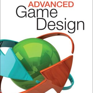 Solution Manual For Advanced Game Design: A Systems Approach By Sellers