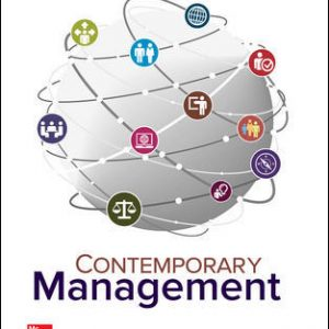 Solution Manual (Downloadable Files) For Contemporary Management 10th Edition By Gareth Jones, Jennifer George, ISBN 10: 1259732665, ISBN 13: 9781259732669