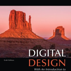 Solution Manual For Digital Design: With an Introduction to the Verilog HDL, VHDL, and SystemVerilog, 6th Edition By Mano