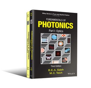 Solution Manual (Downloadable Files) For Fundamentals of Photonics, 2 Volume Set, 3rd Edition By Bahaa E. A. Saleh, Malvin Carl Teich ISBN: 9781118770092