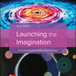Solution Manual (Downloadable files) For Launching the Imagination 6th Edition By Mary Stewart, ISBN 10: 1259603636, ISBN 13: 9781259603631