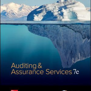 Solution Manual (Downloadable Files) for Auditing & Assurance Services 7th Edition By Timothy Louwers, Allen Blay, David Sinason, Jerry Strawser, Jay Thibodeau ISBN 10: 1259573281, ISBN 13: 9781259573286