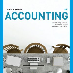 Test Bank (Downloadable Files) for Accounting, 28th Edition By Carl Warren, Christine Jonick, Jennifer Schneider, ISBN-10 0357366352, ISBN-13 9780357366356
