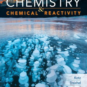 Test Bank (Downloadable Files) for Chemistry & Chemical Reactivity, 10th Edition By John C. Kotz, Paul M. Treichel, John R. Townsend, David Treichel, ISBN-10: 1337791164, ISBN-13: 9781337791168