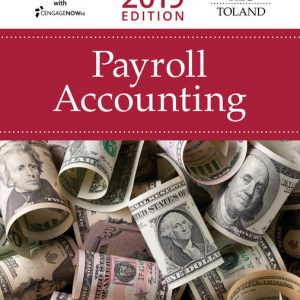 Test Bank (Downloadable Files) for Payroll Accounting 2019, 29th Edition By Bernard J. Bieg, Judith A. Toland,ISBN-10 1337619795, ISBN-13 9781337619790