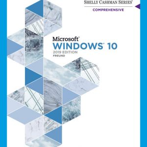 Test Bank (Downloadable Files) for Shelly Cashman Series® Microsoft® Windows® 10 Comprehensive 2019, 1st Edition By Steven M. Freund, ISBN-10 0357026225, ISBN-13 9780357026229